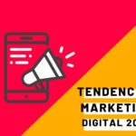 Tendencias de Marketing Digital 2020